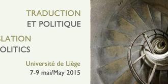 """Colloque """"Traduction et politique"""" à l'ULG"""