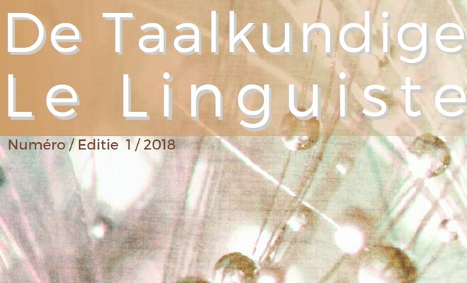 De Taalkundige / Le Linguiste 2018-1