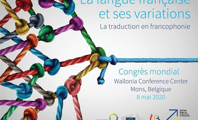 SAVE THE DATE: Premier grand congrès mondial sur la traduction dans la francophonie!