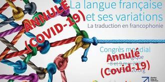 """Annulation du Congrès mondial """"Traduction en francophonie"""""""